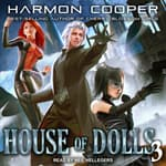 House of Dolls 3 by  Harmon Cooper audiobook