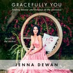Gracefully You by  Jenna Dewan audiobook