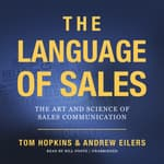 The Language of Sales by  Tom Hopkins audiobook