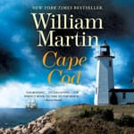 Cape Cod by  William Martin audiobook