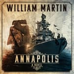Annapolis by  William Martin audiobook