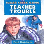 Teacher Trouble by  Paul Hutchens audiobook