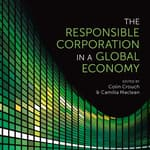 The Responsible Corporation in a Global Economy by  Colin Crouch audiobook