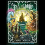 A Tale of Magic… by  Chris Colfer audiobook