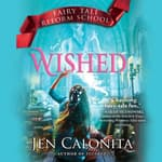 Wished by  Jen Calonita audiobook