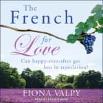 The French for Love by  Fiona Valpy audiobook