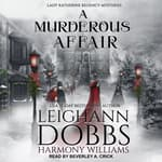 A Murderous Affair by  Leighann Dobbs audiobook