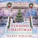 Finding Christmas by  Karen Schaler audiobook
