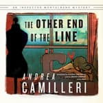 The Other End of the Line by  Andrea Camilleri audiobook