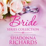 The Bride Series Collection by  Shadonna Richards audiobook