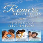 The Romero Brothers Boxed Set by  Shadonna Richards audiobook