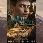 The Native by  Sheritta Bitikofer audiobook