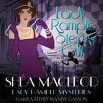 Lady Rample Steps Out by  Shéa MacLeod audiobook