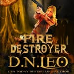 Fire Destroyer by  D.N. Leo audiobook