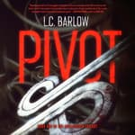 Pivot by  L.C. Barlow audiobook
