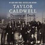 Dynasty of Death by  Taylor Caldwell audiobook