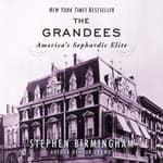 The Grandees by  Stephen Birmingham audiobook