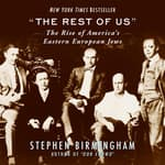 The Rest of Us by  Stephen Birmingham audiobook