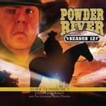 Powder River - Season Twelve by  Jerry Robbins audiobook