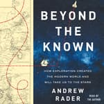 Beyond the Known by  Andrew Rader audiobook