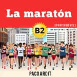 La maratón by  Paco Ardit audiobook