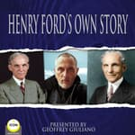 Henry Ford's Own Story by  Henry Ford audiobook