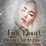 Full Blood by  Donna Augustine audiobook