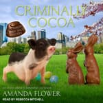 Criminally Cocoa by  Amanda Flower audiobook