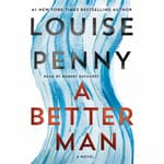 A Better Man by  Louise Penny audiobook