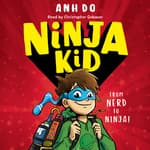 Ninja Kid, Book #1 by  Anh Do audiobook