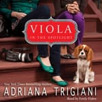 Viola in the Spotlight by  Adriana Trigiani audiobook
