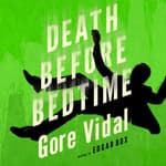 Death Before Bedtime by  Gore Vidal audiobook