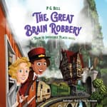 The Great Brain Robbery by  P. G.  Bell audiobook