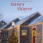 Let It Snow by  Nancy Thayer audiobook