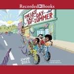 The Last Last-Day-of-Summer by  Lamar Giles audiobook