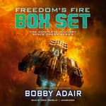 Freedom's Fire Box Set by  Bobby Adair audiobook