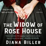 The Widow of Rose House by  Diana Biller audiobook