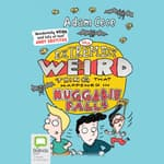 The Extremely Weird Thing That Happened in Huggabie Falls by  Adam Cece audiobook