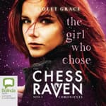 The Girl Who Chose by  Violet Grace audiobook