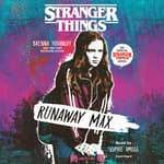 Stranger Things: Runaway Max by  Brenna Yovanoff audiobook