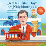 A Beautiful Day in the Neighborhood by  Fred Rogers audiobook