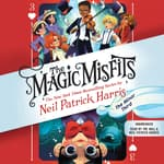 The Magic Misfits: The Minor Third by  Neil Patrick Harris audiobook