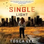 A Single Light by  Tosca Lee audiobook