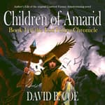 Children of Amarid by  David B. Coe audiobook