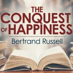 The Conquest of Happiness by  Bertrand Russell audiobook