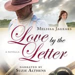 Love by the Letter by  Melissa Jagears audiobook