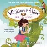 Spill the Beans by  Sarah Mlynowski audiobook
