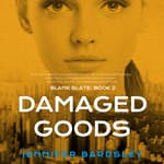 Damaged Goods by  Jennifer Bardsley audiobook