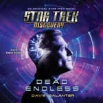 Star Trek: Discovery: Dead Endless by  Dave Galanter audiobook