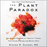 The Plant Paradox by  Steven R. Gundry, MD audiobook